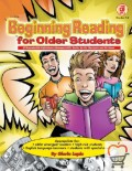 Beginning Reading for Older Students, Grades 4 to 8