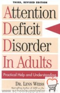 Attention Deficit Disorder in Adults, 3rd Revised Edition: Practical Help and Understanding