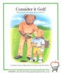Consider It Golf: Golf Etiquette and Safety Tips for Children!