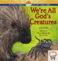 We're All God's Creatures