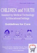 Children and Youth Assisted by Medical Technology in Educational Settings