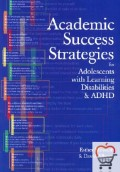 Academic Success Strategies for Adolescents with Learning Disabilities/ ADHD: