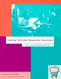 Creating Culturally Responsive Classrooms