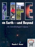 Life on Earth: And Beyond: An Astrobiologist's Quest