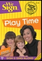 We Sign Play Time, DVD