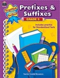 Practice Makes Perfect: Prefixes & Suffixes, Grade 5