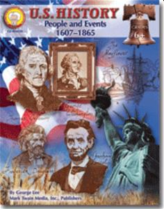 U.S. History: People and Events 1607-1865, Grades 6 and up